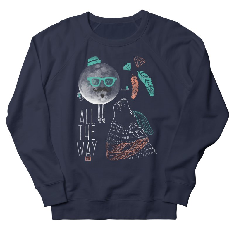 All the Way Women's Sweatshirt by Saturday Morning Society