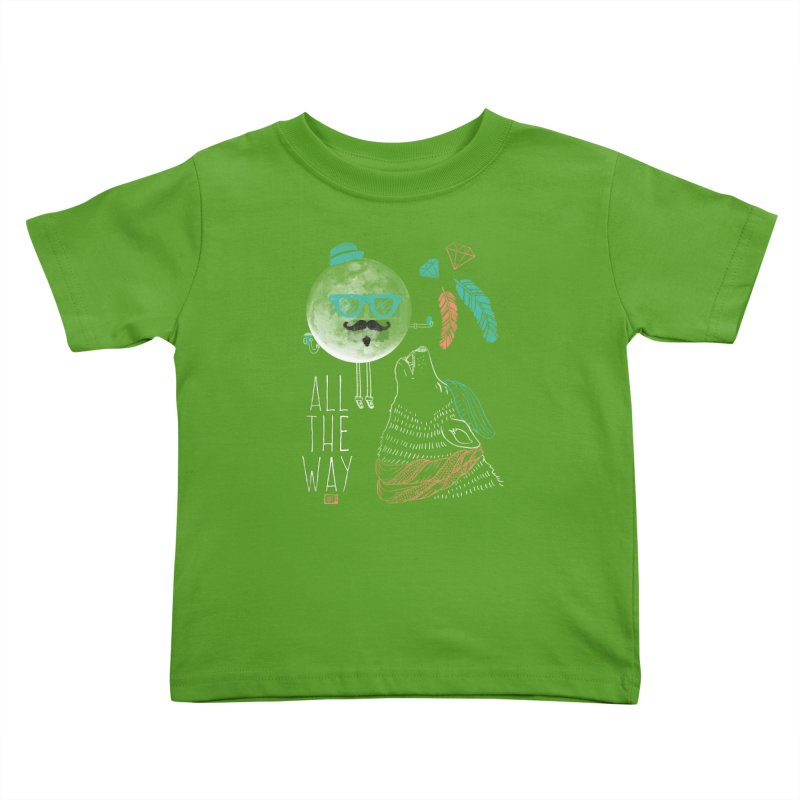All the Way Kids Toddler T-Shirt by Saturday Morning Society