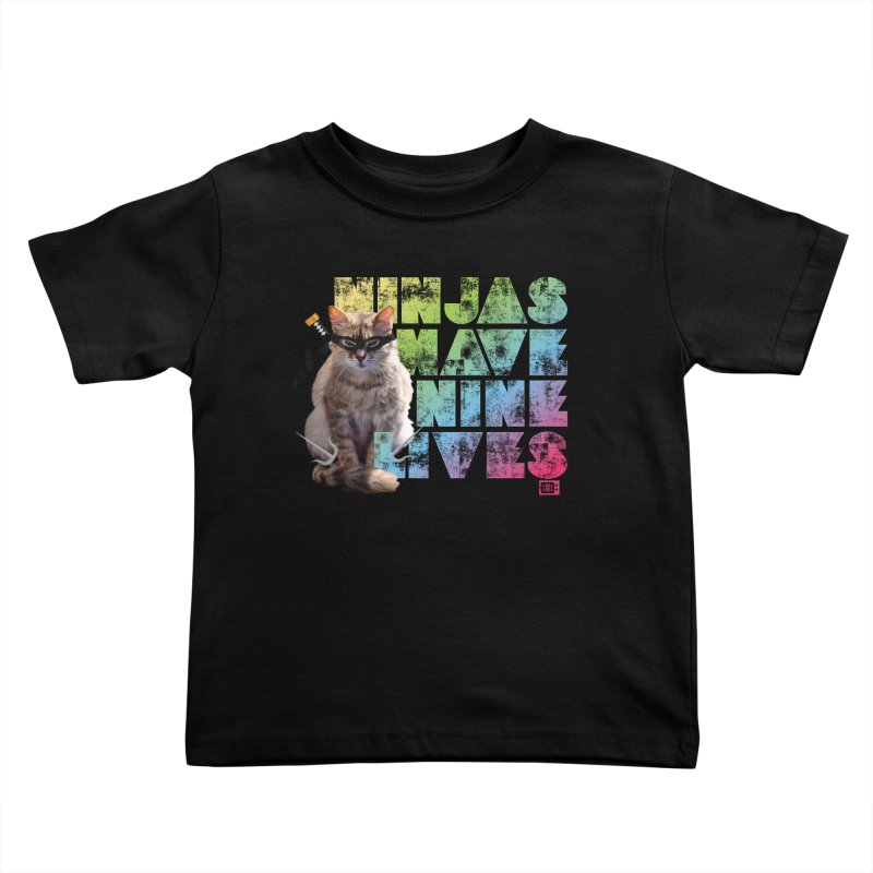 Ninjas Have Nine Lives Kids Toddler T-Shirt by Saturday Morning Society