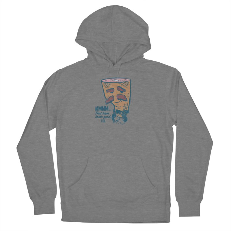 Sexy Ham Women's Pullover Hoody by Saturday Morning Society