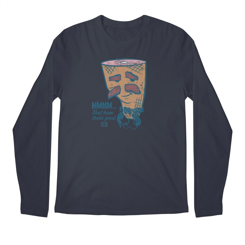Sexy Ham Men's Longsleeve T-Shirt by Saturday Morning Society