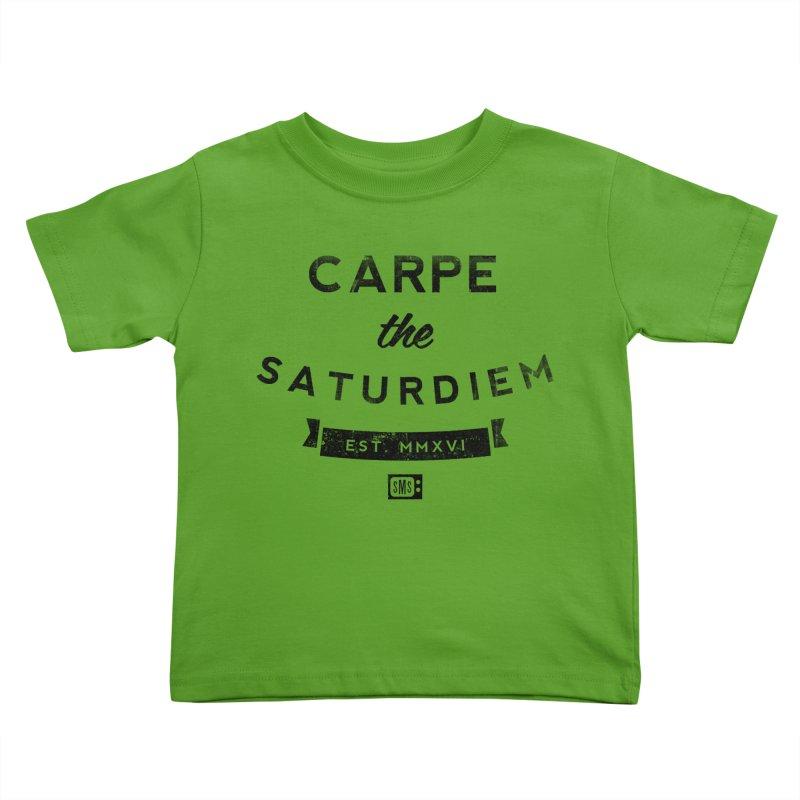 Carpe the Saturdiem Kids Toddler T-Shirt by Saturday Morning Society