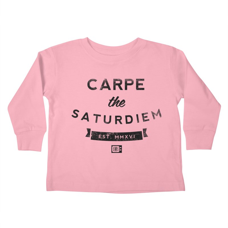 Carpe the Saturdiem Kids Toddler Longsleeve T-Shirt by Saturday Morning Society
