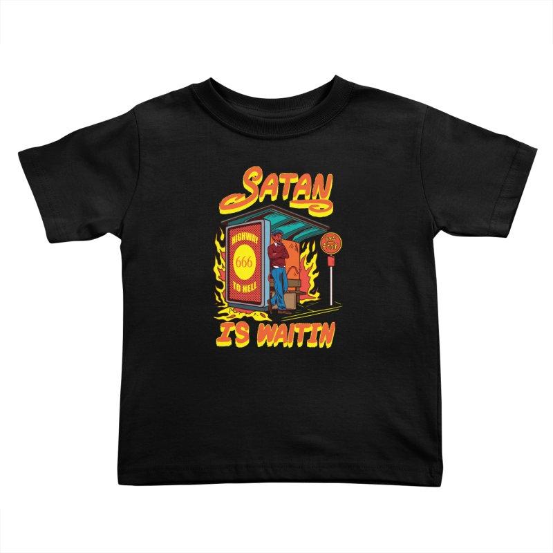 Satan Is Waiting Kids Toddler T-Shirt by Saucy Robot