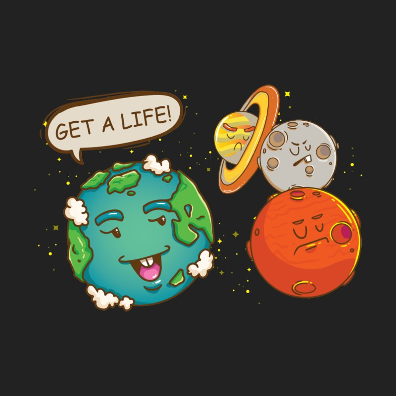 Get A Life Women's V-Neck by Saucy Robot