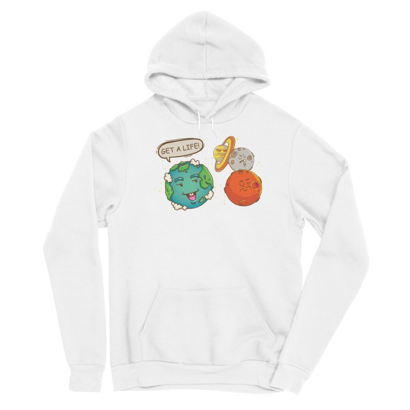 Get A Life Men's Pullover Hoody by Saucy Robot