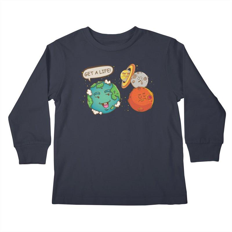 Get A Life Kids Longsleeve T-Shirt by Saucy Robot