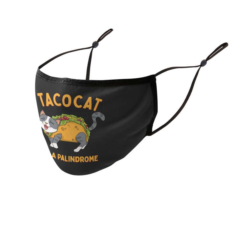 Tacocat Accessories Face Mask by Saucy Robot