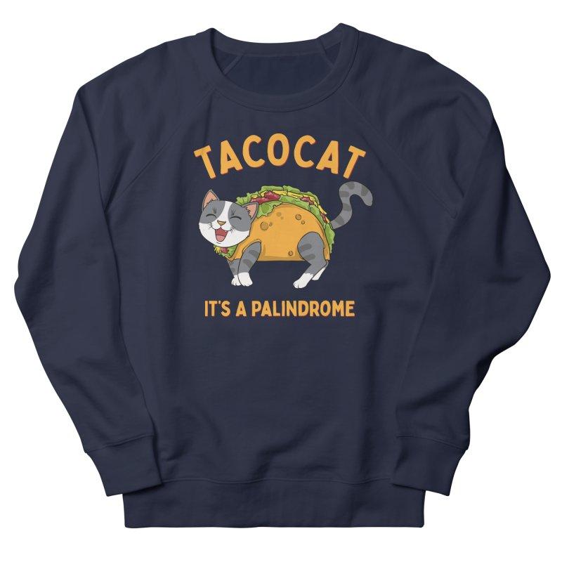 Tacocat Men's Sweatshirt by Saucy Robot