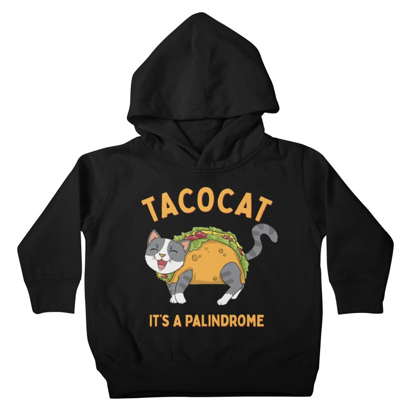 Tacocat Kids Toddler Pullover Hoody by Saucy Robot