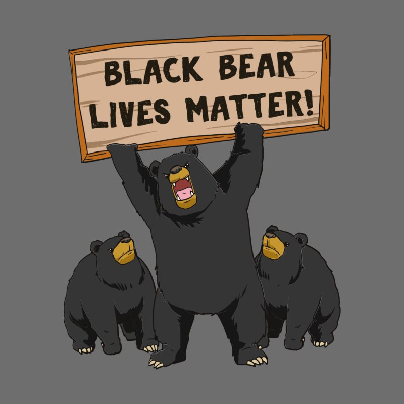 Black Bear Lives Matter Men's T-Shirt by Saucy Robot