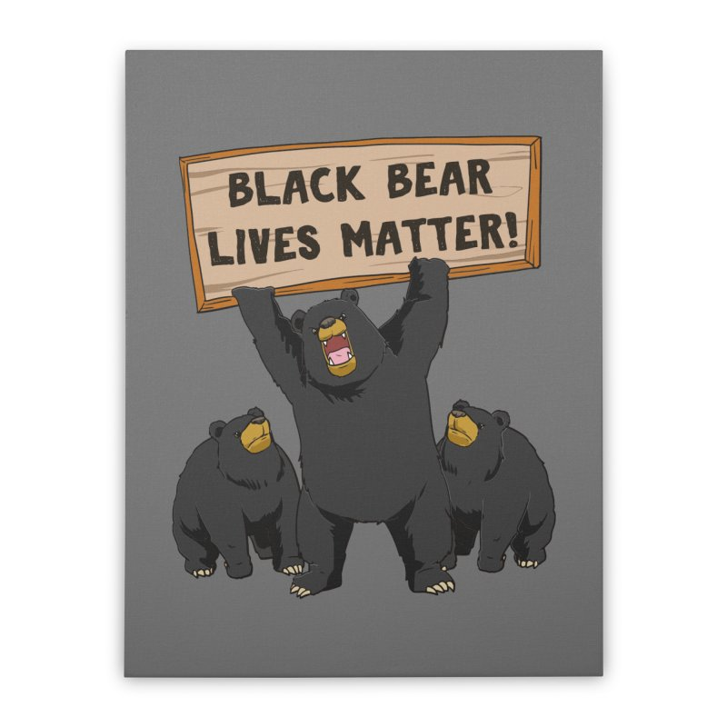 Black Bear Lives Matter Home Decor Stretched Canvas by Saucy Robot