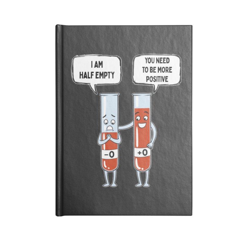 Half Empty Accessories Notebook by Saucy Robot