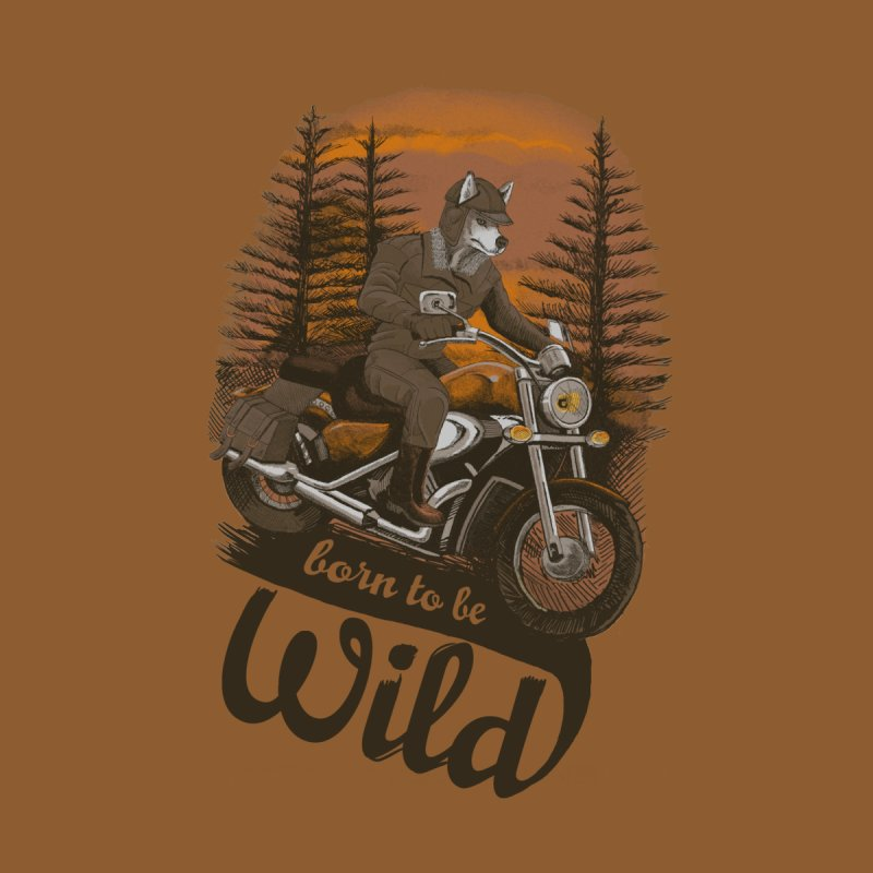 Born to be wild None  by Saulo Alonso's Artist Shop