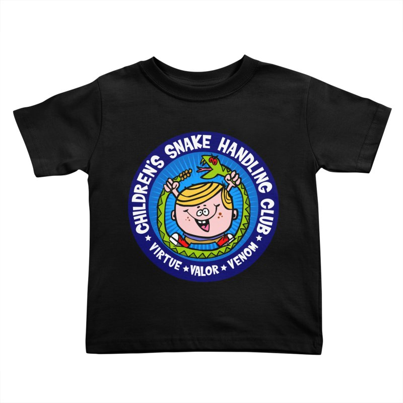 Children's Snake Handling Club Kids Toddler T-Shirt by SavageMonsters's Artist Shop