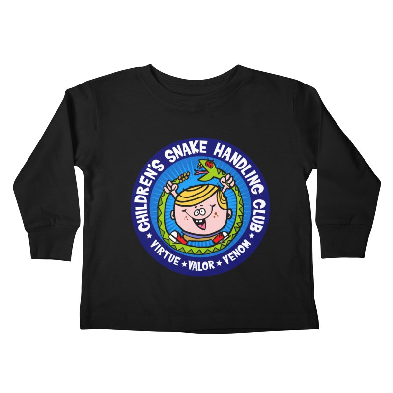 Children's Snake Handling Club Kids Toddler Longsleeve T-Shirt by SavageMonsters's Artist Shop