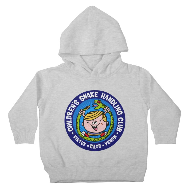 Children's Snake Handling Club Kids Toddler Pullover Hoody by SavageMonsters's Artist Shop