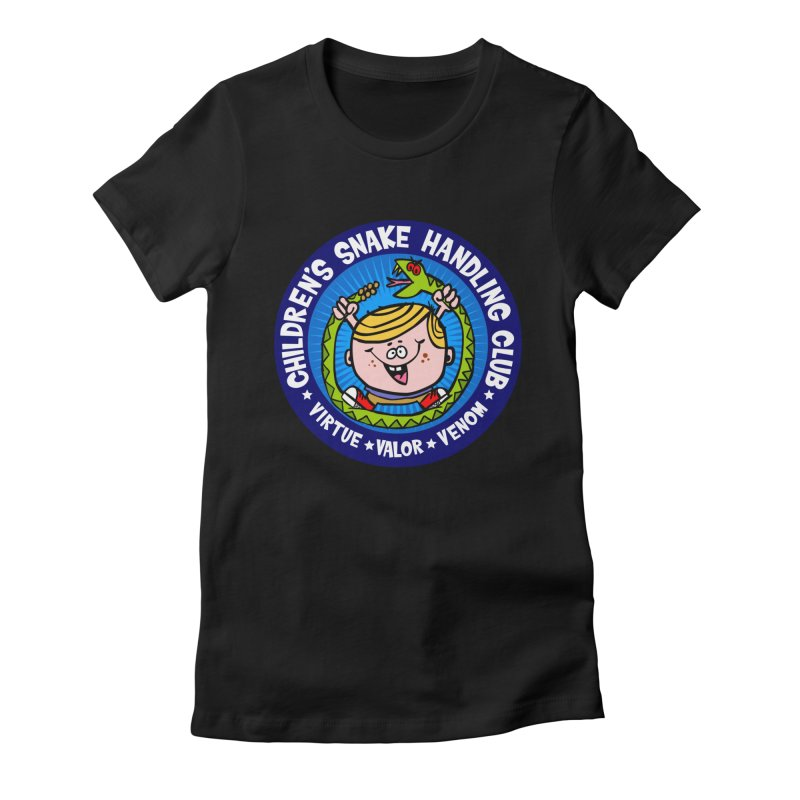Children's Snake Handling Club Women's Fitted T-Shirt by SavageMonsters's Artist Shop