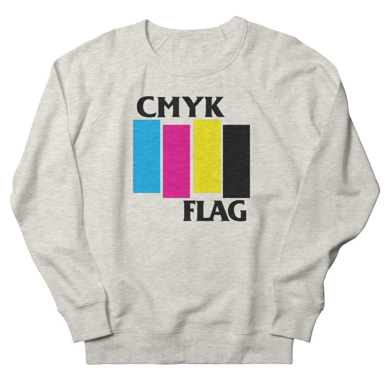 CMYK FLAG Women's Sweatshirt by SavageMonsters's Artist Shop