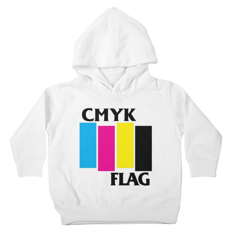 CMYK FLAG Kids Toddler Pullover Hoody by SavageMonsters's Artist Shop