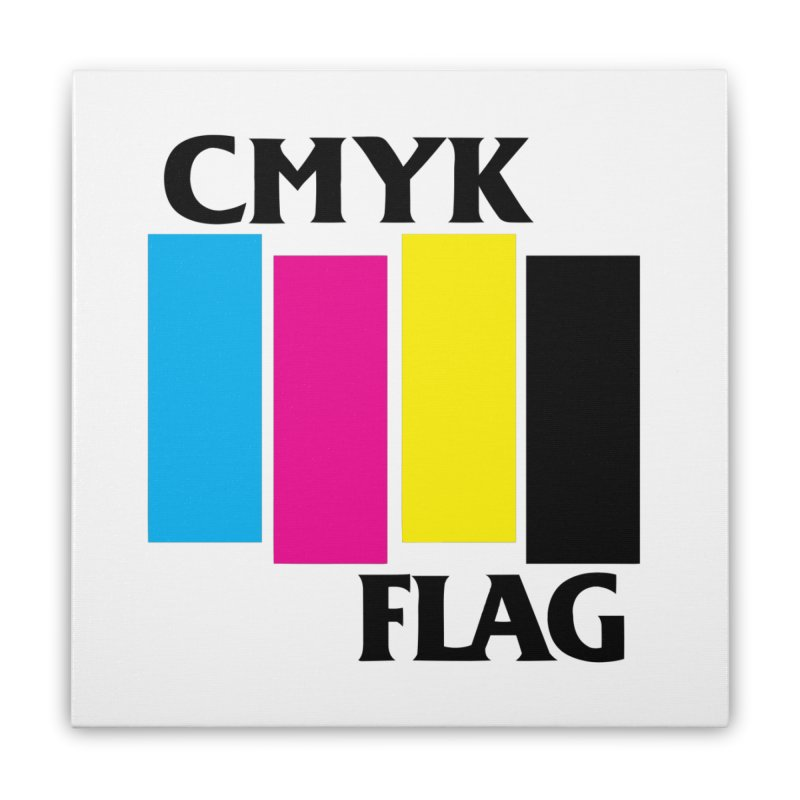 CMYK FLAG Home Stretched Canvas by SavageMonsters's Artist Shop