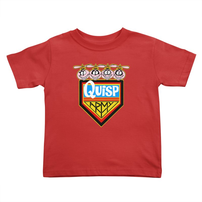 Quisp Army Kids Toddler T-Shirt by SavageMonsters's Artist Shop