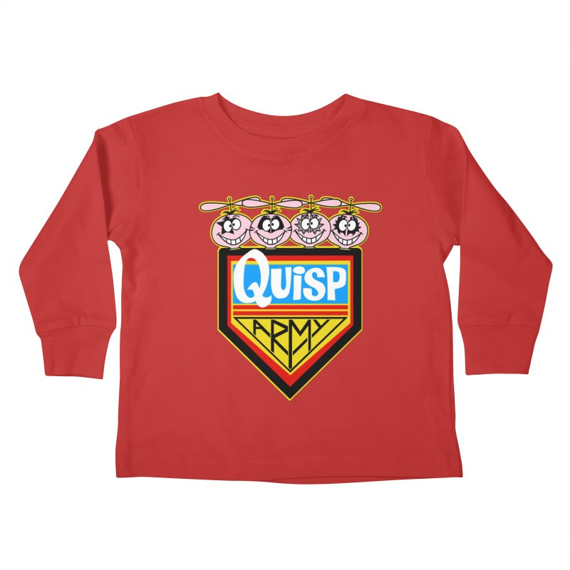 Quisp Army Kids Toddler Longsleeve T-Shirt by SavageMonsters's Artist Shop