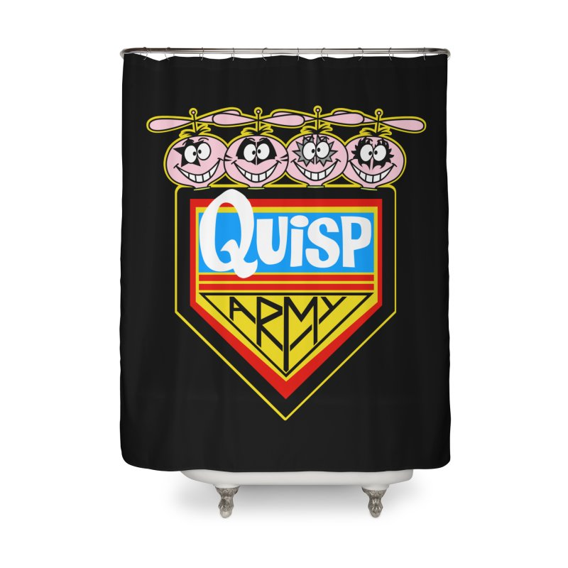 Quisp Army Home Shower Curtain by SavageMonsters's Artist Shop