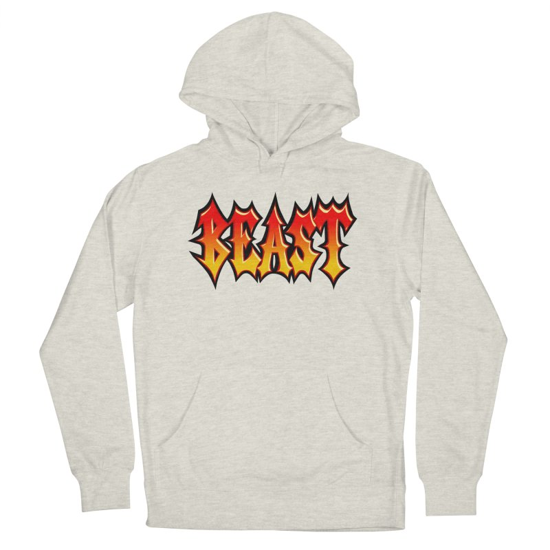 BEAST Women's French Terry Pullover Hoody by SavageMonsters's Artist Shop