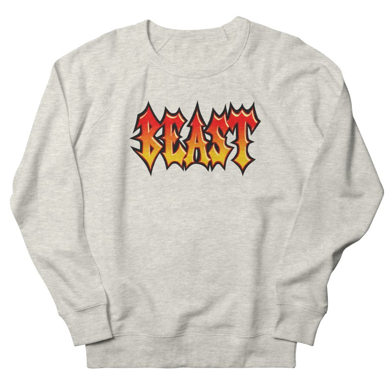 BEAST Women's Sweatshirt by SavageMonsters's Artist Shop