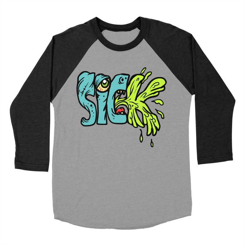 Sick! Men's Baseball Triblend Longsleeve T-Shirt by SavageMonsters's Artist Shop