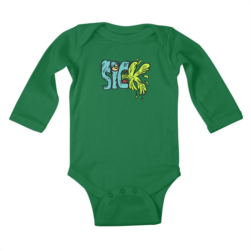 Sick! Kids Baby Longsleeve Bodysuit by SavageMonsters's Artist Shop