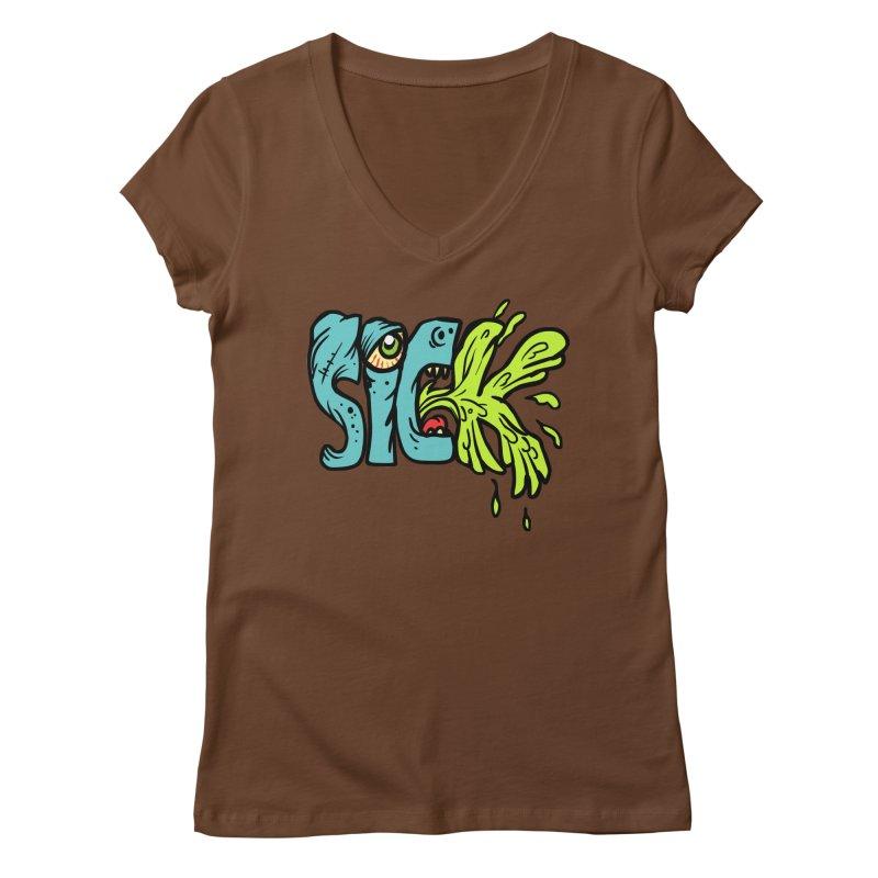 Sick! Women's V-Neck by SavageMonsters's Artist Shop