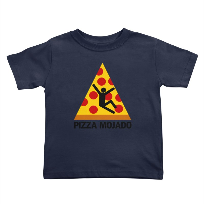 Pizza Mojado Kids Toddler T-Shirt by SavageMonsters's Artist Shop