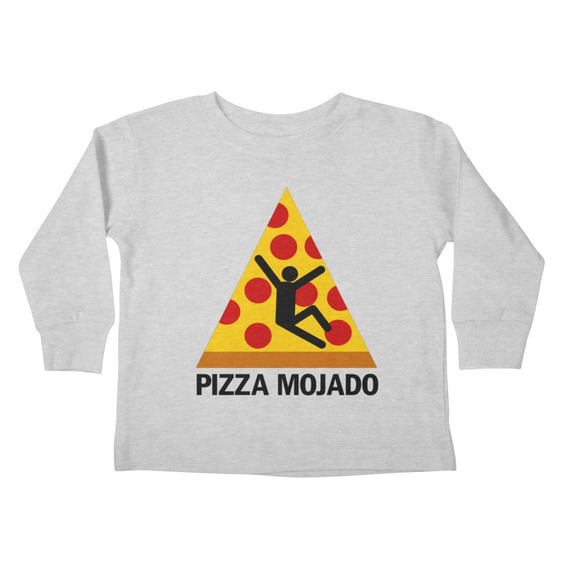 Pizza Mojado Kids Toddler Longsleeve T-Shirt by SavageMonsters's Artist Shop