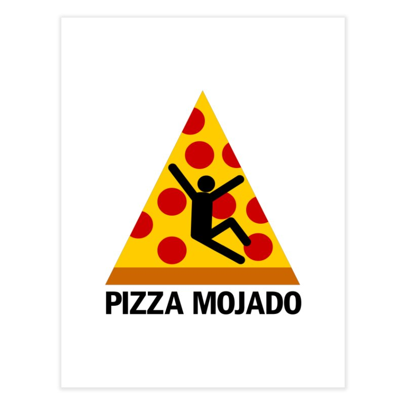 Pizza Mojado Home Fine Art Print by SavageMonsters's Artist Shop