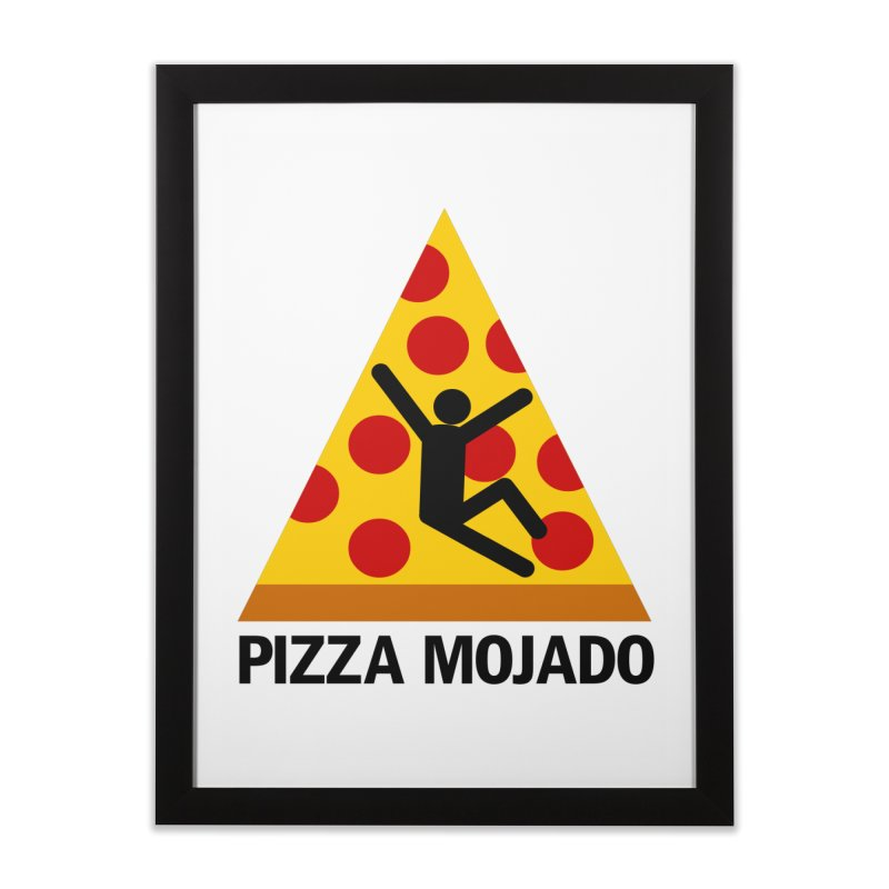 Pizza Mojado Home Framed Fine Art Print by SavageMonsters's Artist Shop