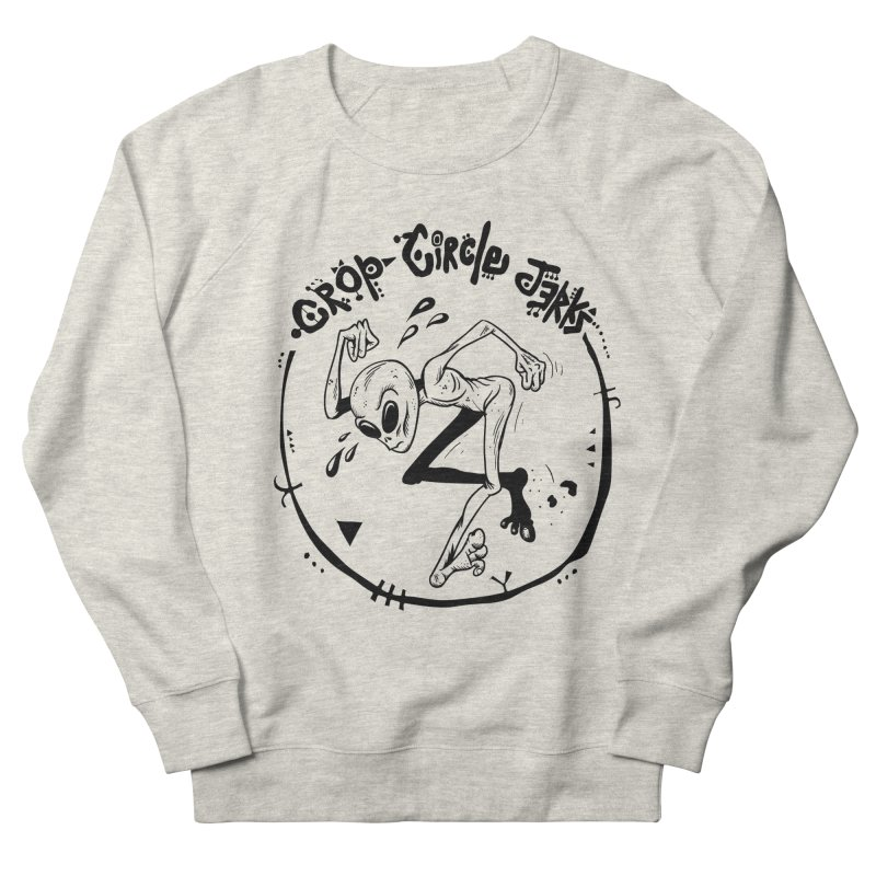 Crop Circle Jerks Women's French Terry Sweatshirt by SavageMonsters's Artist Shop
