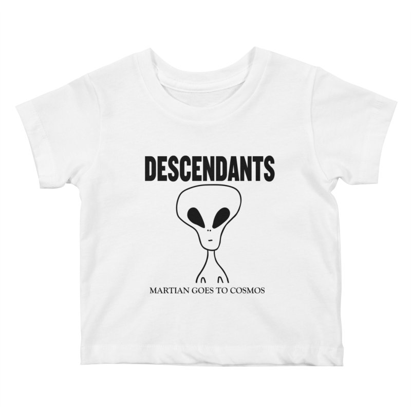 Martian Goes to Cosmos Kids Baby T-Shirt by SavageMonsters's Artist Shop