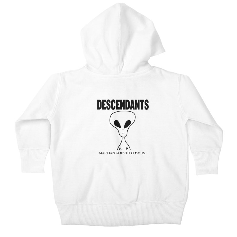 Martian Goes to Cosmos Kids Baby Zip-Up Hoody by SavageMonsters's Artist Shop