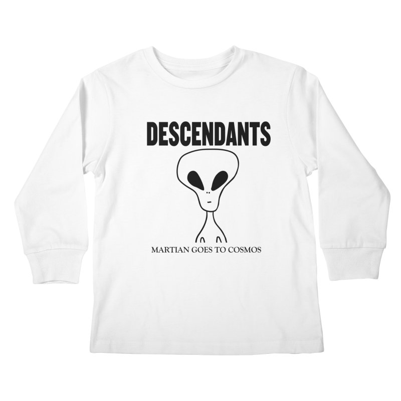 Martian Goes to Cosmos Kids Longsleeve T-Shirt by SavageMonsters's Artist Shop