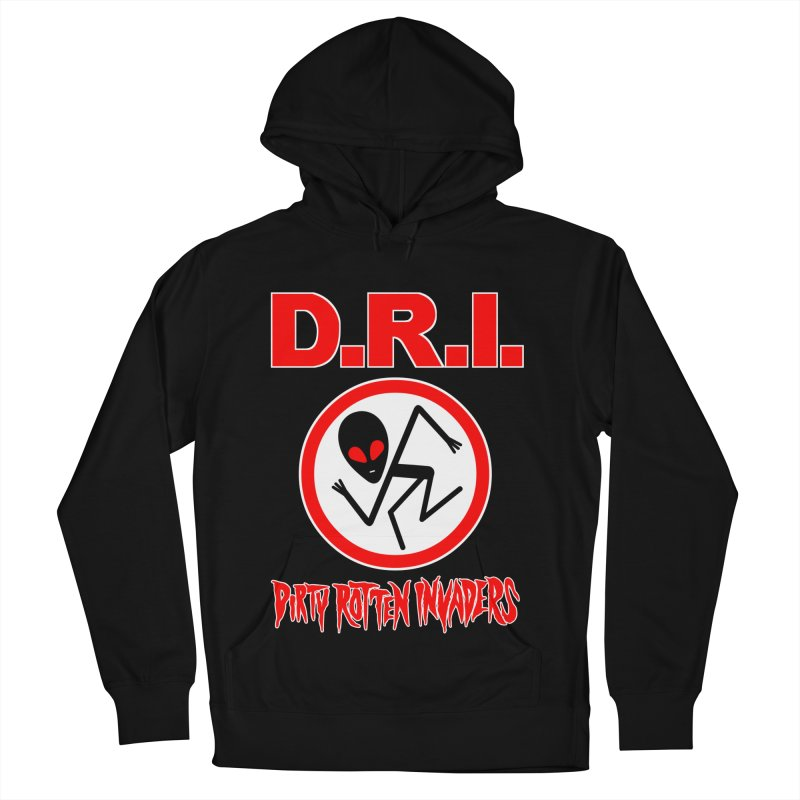 Dirty Rotten Invaders Women's Pullover Hoody by SavageMonsters's Artist Shop