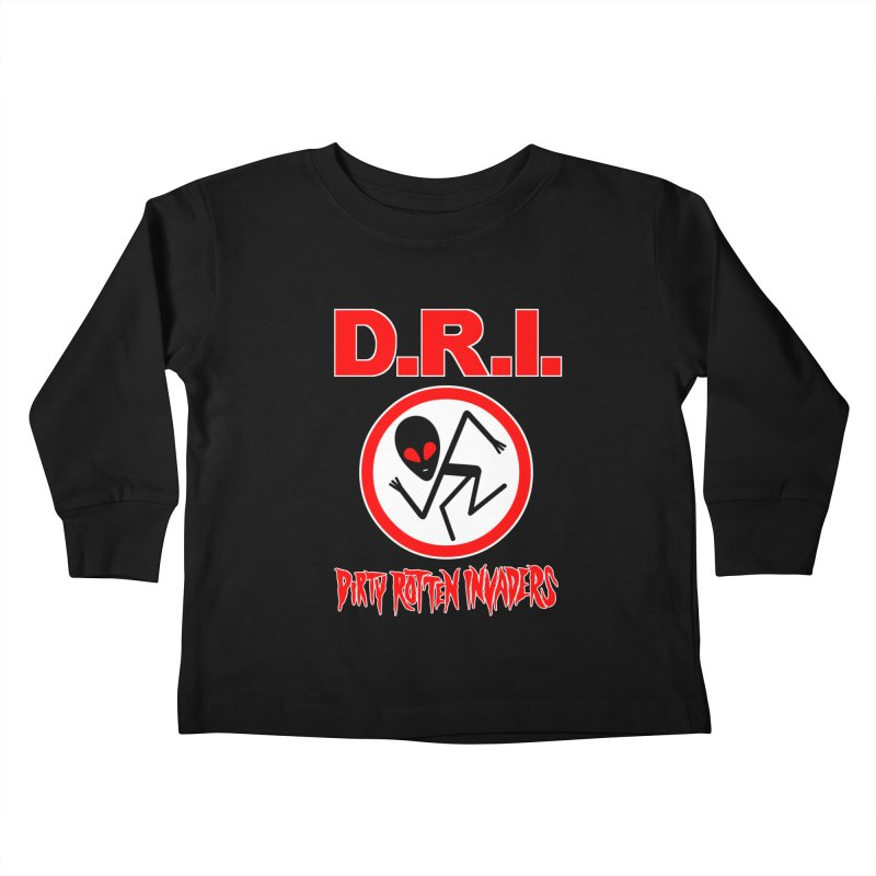 Dirty Rotten Invaders Kids Toddler Longsleeve T-Shirt by SavageMonsters's Artist Shop