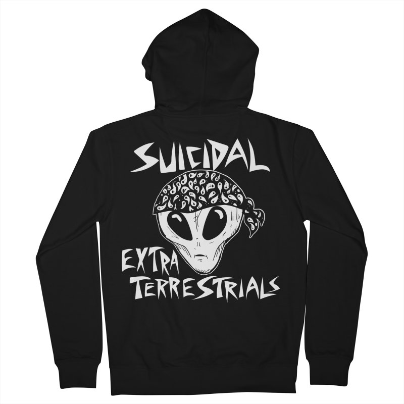 Suicidal Extra Terrestrials Women's French Terry Zip-Up Hoody by SavageMonsters's Artist Shop