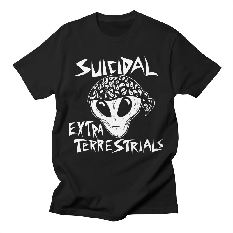 Suicidal Extra Terrestrials Women's Regular Unisex T-Shirt by SavageMonsters's Artist Shop