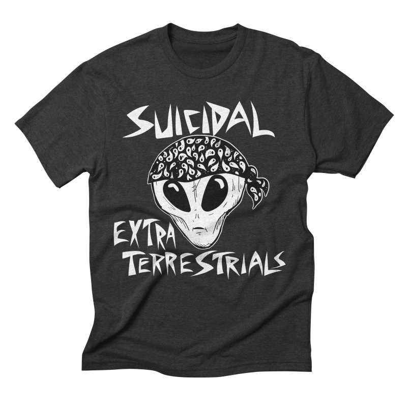 Suicidal Extra Terrestrials Men's Triblend T-Shirt by SavageMonsters's Artist Shop