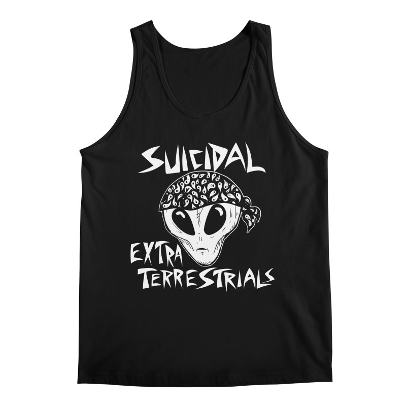 Suicidal Extra Terrestrials Men's Regular Tank by SavageMonsters's Artist Shop