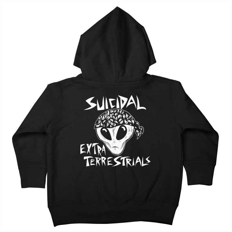 Suicidal Extra Terrestrials Kids Toddler Zip-Up Hoody by SavageMonsters's Artist Shop