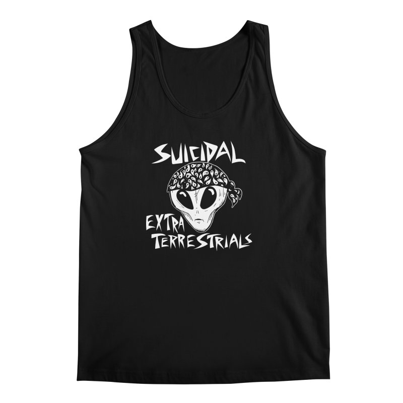 Suicidal Extra Terrestrials Men's Regular Tank by SavageMonsters's Artist Shop