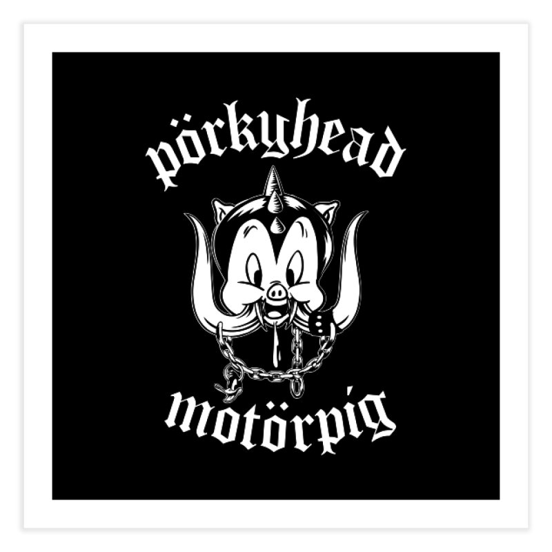 Pörkyhead Motörpig Home Fine Art Print by SavageMonsters's Artist Shop